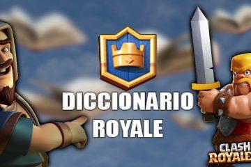 Clash Royale Dictionary: o que significa nerfear, meta ou buffear?