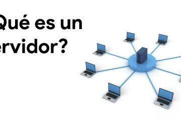 Servidor web; O que é, para que serve e como funciona? Tipos de servidores