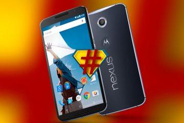 Obtenha permissões de root no seu Google Nexus 6